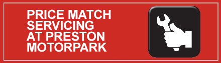 Price Match Servicing at Preston Motorpark