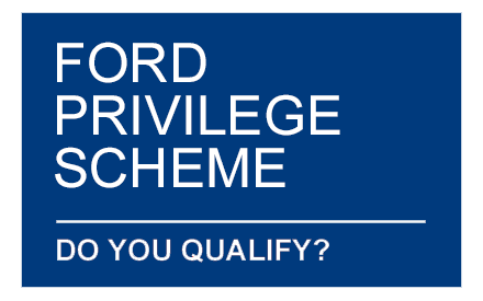 Ford Privilege Scheme - Do you qualify?