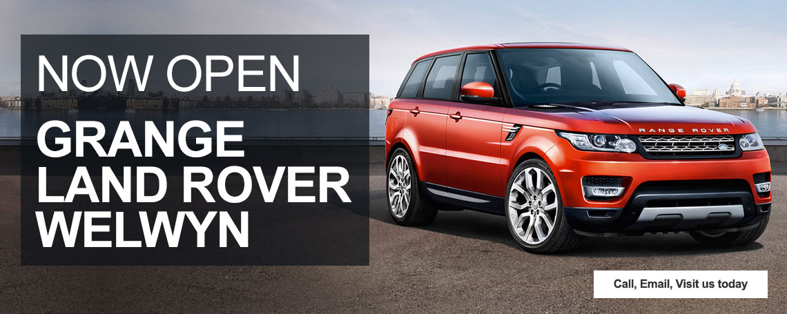 New Grange Land Rover Welwyn is Now Open