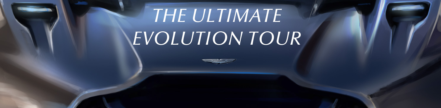 Aston Martin - Ultimate Evolution Tour